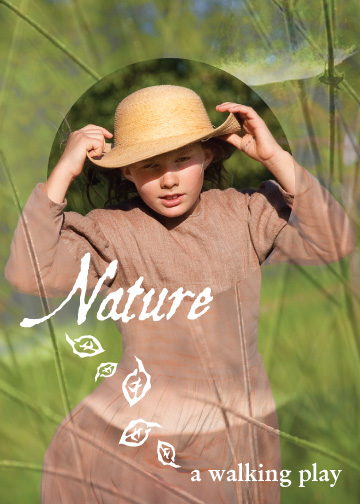 Nature - a walking play.